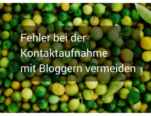 Welche Fehler Unternehmen bei der Kontaktaufnahme mit Bloggern machen!